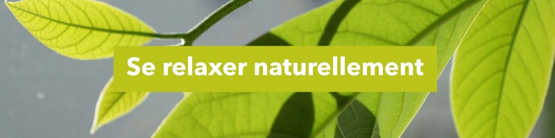 se relaxer naturellement